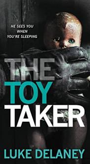 The Toy Taker (Sean Corrigan) - Luke Delaney