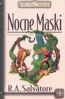 Nocne Maski - Robert Anthony Salvatore