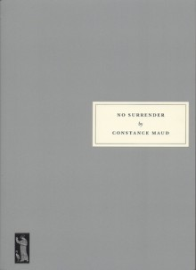 No Surrender - Constance Maud