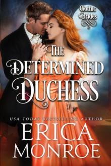 The Determined Duchess - Erica Monroe