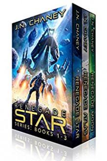 The Renegade Star Series Box Set: Books 1-3 - JN Chaney