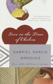 Love in the Time of Cholera - Gabriel García Márquez,Edith Grossman