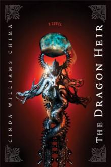 The Dragon Heir - Cinda Williams Chima