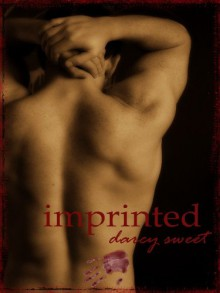 Imprinted - Darcy Sweet
