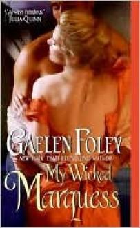 My Wicked Marquess (The Inferno Club #1) - Gaelen Foley