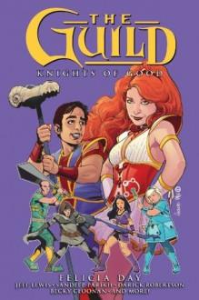 The Guild Volume 2 - Felicia Day, Jeff Lewis, Sean Becker
