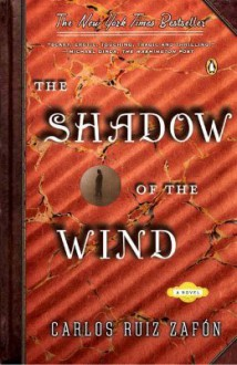 The Shadow of the Wind - Carlos Ruiz Zafón, Lucia Graves, Jessica Hische