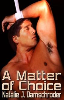 A Matter of Choice - Natalie J. Damschroder