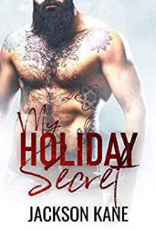 My Holiday Secret - Jackson Kane,Roxy Sinclaire