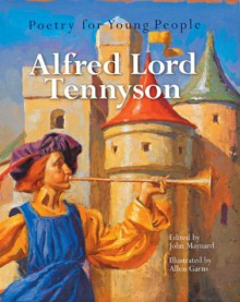 Poetry for Young People: Alfred, Lord Tennyson - John Maynard