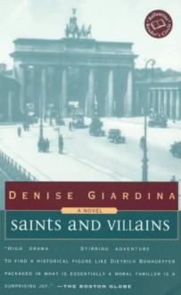 Saints and Villians - Denise Giardina