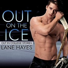Out On The Ice - Lane Hayes,Michael Pauley