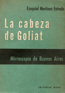La cabeza de Goliat - Ezequiel Martinez Estrada