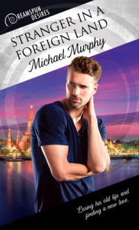 Stranger In A Foreign Land - Michael Murphy