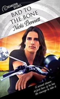 Bad to the Bone - Nicki Bennett