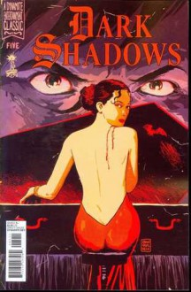 Dark Shadows #5 - Mark Raicht, Carlos López, Guiu Vilanova, Troy Peteri, Francesco Francavilla