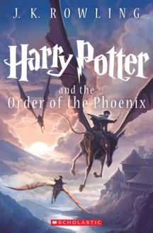Harry Potter and the Order of the Phoenix - J.K. Rowling
