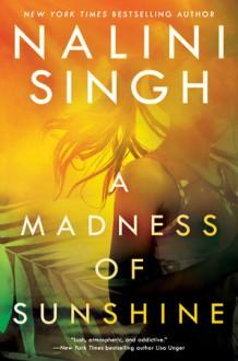 A Madness of Sunshine - Nalini Singh