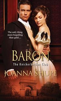 Baron (The Knickerbocker Club) - Joanna Shupe