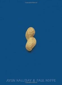 Peanut - Paul Hoppe,Ayun Halliday