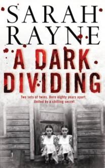 A Dark Dividing - Sarah Rayne