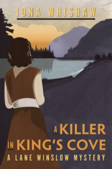 A Killer in King's Cove - Iona Whishaw