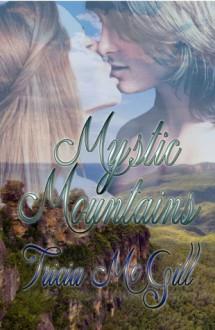 Mystic Mountains - Tricia McGill