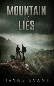 Mountain of Lies (The Pack Book 1) - Jayne Evans