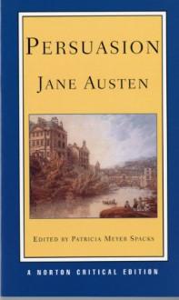Persuasion - Patricia Meyer Spacks, Jane Austen