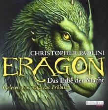 Eragon - Das Erbe der Macht von Christopher Paolini Ausgabe ungekürzte Lesung (2011) - Christopher Paolini