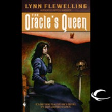 The Oracle's Queen - Lynn Flewelling, Victor Bevine