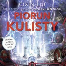 Piorun Kulisty - Liu Cixin