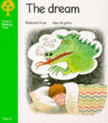 The Dream - Roderick Hunt, Alex Brychta