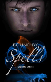 Bound by Spells - Stormy Smith