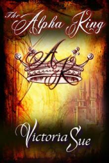 The Alpha King - Victoria Sue
