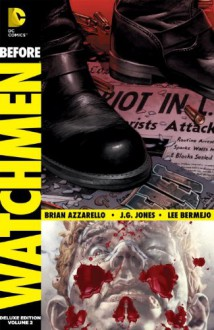 Before Watchmen: Comedian/Rorschach - Brian Azzarello, J.G. Jones, Lee Bermejo