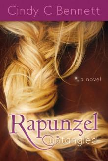 Rapunzel Untangled - Cindy C. Bennett