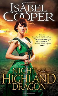 Night of the Highland Dragon (Highland Dragons) - Isabel Cooper