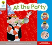 Oxford Reading Tree: Floppy Phonics Sounds & Letters Stage 1 More a at the Party - Alex Brychta