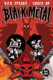 Black Metal Volume 3: Darkness Enthroned - Rick Spears, Chuck BB
