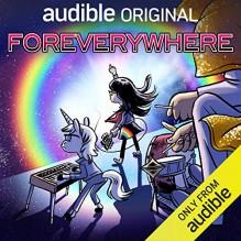 Foreverywhere - Steven Drozd,Steve Burns,Gabe Soria