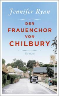 Der Frauenchor von Chilbury: Roman - Jennifer Ryan, Andrea O´Brien