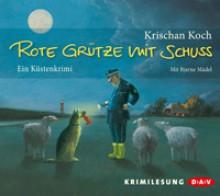 Rote Grütze mit Schuss - Krischan Koch, Bjarne Mädel