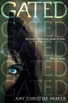 Gated - Amy Christine Parker