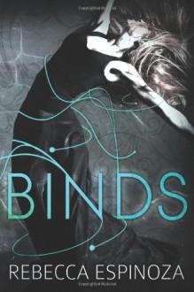Binds - Rebecca Espinoza