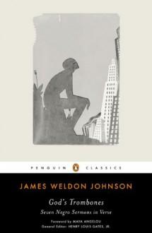 God's Trombones: Seven Negro Sermons in Verse - James Weldon Johnson, Maya Angelou