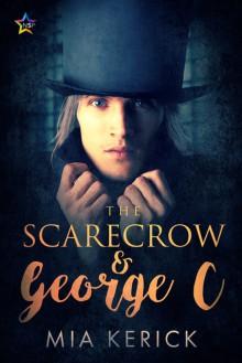 The Scarecrow & George C - Mia Kerick