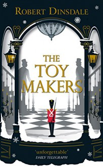 The Toy Makers - Robert Dinsdale