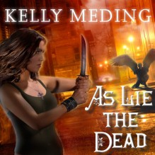 As Lie the Dead: Dreg City Series, Book 2 - Tantor Audio, Kelly Meding, Xe Sands