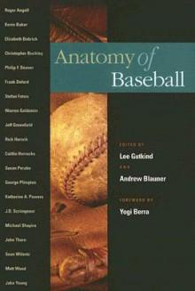 Anatomy Of Baseball - Lee Gutkind